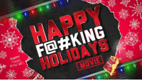 HAPPY F@%KING HOLIDAYS! Kick back, relax and watch the FailArmy movie: http://bit.ly/FAholidaymovie #LastMinuteGifts   — Products shown: FailArmy Holiday Movie.: F@#KING  HAPPY  tteubAYS HAPPY F@%KING HOLIDAYS! Kick back, relax and watch the FailArmy movie: http://bit.ly/FAholidaymovie #LastMinuteGifts   — Products shown: FailArmy Holiday Movie.