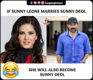 Indianpeoplefacebook, Sunny Leone, and Sunny Deol: f LaughingColour:s  IF SUNNY LEONE MARRIES SUNNY DEOL  GHING  SHE WILL ALSO BECOME  SUNNY DEOL
