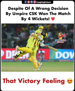 #MSDhoni #CSKvRR #MSD #IPL: f/LaughingColours  Despite Of A Wrong Decision  By Umpire CSK Won The Match  By 4 Wickets! V  DP  DO  That Victory Feeling #MSDhoni #CSKvRR #MSD #IPL