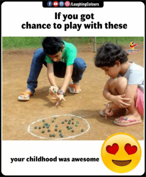 Your Childhood: f , , )/LaughingColours  If you got  chance to play with these  LAUGHING  your childhood was awesome
