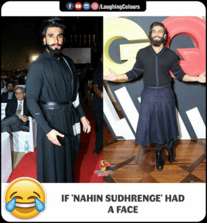 Indianpeoplefacebook, Face, and A Face: f oo )/LaughingColours  IF NAHIN SUDHRENGE' HAD  A FACE