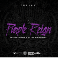 "3 years ago today, Future released ""Purple Reign"" featuring the tracks ""Hater Sh*t"", ""Perkys Calling"", and ""Wicked"". Comment your favorite song off this mixtape below! 👇🔥🎶 @1Future #HipHopHistory https://t.co/4dGDBrB41j: F U T U R E  EXECUTIVE PRODUCED BY DJ ESCO & METRO B0OMIN  PARENTAL  get it tivee  XPLICIT CONTENT 3 years ago today, Future released ""Purple Reign"" featuring the tracks ""Hater Sh*t"", ""Perkys Calling"", and ""Wicked"". Comment your favorite song off this mixtape below! 👇🔥🎶 @1Future #HipHopHistory https://t.co/4dGDBrB41j"