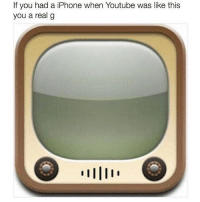 The og days 💯 now I'm on android lmao lol jokes niggasbelike bitchesbelike laughs memes dead hilarious lmao savage savageaf iphone android nochill hood hoodcomedy hilarious blacks: f you had a iPhone when Youtube was like this  you a real g The og days 💯 now I'm on android lmao lol jokes niggasbelike bitchesbelike laughs memes dead hilarious lmao savage savageaf iphone android nochill hood hoodcomedy hilarious blacks