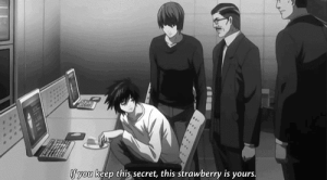 f you: ...  f you keep this secret, this strawberry is yours.