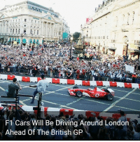 All the F1 teams will gather together for the first ever 'F1 Live London' event in Trafalgar Square f1 formula1 london britishgp wtf1: F1 Cars Will Be Driving Around London  Ahead Of The British GP All the F1 teams will gather together for the first ever 'F1 Live London' event in Trafalgar Square f1 formula1 london britishgp wtf1