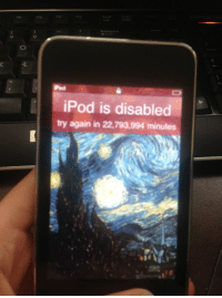 "Sorry, Target, and Tumblr: F11  F12  FO  F1O  Lock  Backspace  9  O.  Pod  iPod is disabled  try again in 22,793,994 minutes <p><a class=""tumblr_blog"" href=""http://godtechturninheads.tumblr.com/post/108179290649/barackobotm-sassykardashian-look-what-the"" target=""_blank"">godtechturninheads</a>:</p> <blockquote> <p><a class=""tumblr_blog"" href=""http://barackobotm.tumblr.com/post/83990588396/sassykardashian-look-what-the-fuck-my-siblings"" target=""_blank"">barackobotm</a>:</p> <blockquote> <p><a class=""tumblr_blog"" href=""http://idealqueen.tk/post/83786606758/look-what-the-fuck-my-siblings-did"" target=""_blank"">sassykardashian</a>:</p> <blockquote> <p>LOOK WHAT THE FUCK MY SIBLINGS DID</p> </blockquote> <p>22,798,994 minutes put into hours is 379983 hours</p> <p>put that into days and it's 263 days</p> <p>your ipod is going to be disabled until january 15th 2015 </p> <p>i'm so sorry </p> </blockquote> <p>Congrats you can use it now</p> </blockquote>"