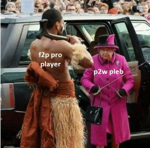 Dank Memes, Pro, and Player: f2p pro  player  p2w pleb We all know one