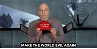 "<p><a href=""https://www.youtube.com/watch?v=7SAisWFutbw&amp;t=138s"" target=""_blank"">Dr.Evil (Mike Myers) tells Jimmy what it was really like getting fired from the Trump administration&hellip; </a></p>: FA  ONIGHT  AKE THE WORD  MAKE THE WORLD EVIL'AGAIN <p><a href=""https://www.youtube.com/watch?v=7SAisWFutbw&amp;t=138s"" target=""_blank"">Dr.Evil (Mike Myers) tells Jimmy what it was really like getting fired from the Trump administration&hellip; </a></p>"