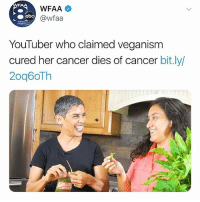 Funny, Goals, and Love: FAA  WFAA  @wfaa  YouTuber who claimed veganism  cured her cancer dies of cancer bit.ly/  20g6oTh @Peta how you feel about this • ➫➫➫ Follow @Staggering for more funny posts daily! • (Ignore: memes like4like wshh funny music love comedy goals)