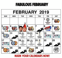 Asian, Finals, and Memes: FABULOUS FEBRUARY  FEBRUARY 2019  SUN  MON  TUE  WED  THU  FRI  SAT  2  AFC  ASIAN CUP  FINALS  3  4  6  CITY  OAZRORGANIZATION  11-148  |13  |14(Y)  15  nonn16  CHAMPIONS CHAMPIONS  EUROPA  LEAGUE  LEAGUE.  17  18  19,R120 21 22  23  AALLSTAR2019  CHAMPIONS CHAMPIONS  EUROPA  LEAGUE  CHARLOTTE  LEAGUE  LEAGUE  2425  26  27,  28  MARK YOUR CALENDARS NOW! 🤩😍