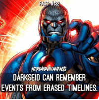 I bet he's great at Trivia Games.: FAC  DARKSEID CAN REMEMBER  EVENTS FROM ERASED TIMELINES I bet he's great at Trivia Games.