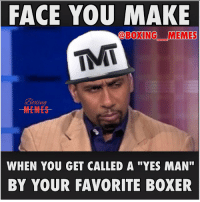 """I wonder if Steven A. smith is still a Floyd fan today ?? 😂😂😂😂. boxingLife stevenSmith espn firstTake boxing mayweather pacquiao tmt tbe StevenASmith boxers yesMan boxingMemes boxingMeme sportsMemes worldStar fightMemes goldenBoy wshh floydMayweather mannyPacquiao pacMan: FACE YOU MAKE  @BOXING MEMES  TMT  MEMMES  WHEN YOU GET CALLED A """"YES MAN""""  BY YOUR FAVORITE BOXER I wonder if Steven A. smith is still a Floyd fan today ?? 😂😂😂😂. boxingLife stevenSmith espn firstTake boxing mayweather pacquiao tmt tbe StevenASmith boxers yesMan boxingMemes boxingMeme sportsMemes worldStar fightMemes goldenBoy wshh floydMayweather mannyPacquiao pacMan"""