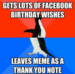 Thank You for the Birthday Wishes Memes | WishesGreeting: FACEBOOK  BIRTHDAY.WISHES.  LEAVES MEMEASA  THANK YOU NOTE Thank You for the Birthday Wishes Memes | WishesGreeting
