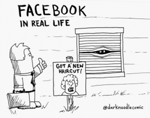 Were So Connected: FACEBOOK  IN REAL LIFE  GOT A NEW  HAIRCUT!  @darknoodlecomic Were So Connected