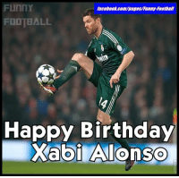 Funny Birthday Meme: faceboor.com/pages/Funny-Football  FOOTBALL  Happy Birthday  Xabi Alonso