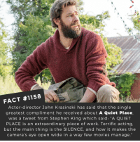 "John Krasinski, Memes, and Movies: FACT #1158  Actor-director John Krasinski has said that the single  greatest compliment he received about A Quiet Place,  was a tweet from Stephen King which said: ""A QUIET  PLACE is an extraordinary piece of work. Terrific acting.  but the main thing is the SILENCE, and how it makes the  camera's eye open wide in a way few movies manage."" What is your favorite movie of the year?📽️🎬 • • • • Double Tap and Tag someone who needs to know this 👇 All credit to the respective film and producers. Movie Movies Film TV Cinema MovieNight Hollywood Netflix aquietplace johnkrasinkski emilyblunt stephenking scary"