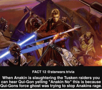 """▪️ANAKIN NO▪️: FACT 12 @starwars trivia  When Anakin is slaughtering the Tusken raiders you  can hear Qui-Gon yelling """"Anakin No"""" this is because  Qui-Gons force ghost was trying to stop Anakins rage. ▪️ANAKIN NO▪️"""