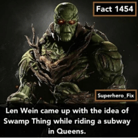 I really want to see Red Hood in Injustice 2 - dc swampthing batman justiceleague injustice2 aquaman constantine: Fact 1454  Superhero Fix  Len Wein came up with the idea of  Swamp Thing while riding a subway  in Queens. I really want to see Red Hood in Injustice 2 - dc swampthing batman justiceleague injustice2 aquaman constantine