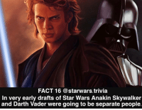 ▪️Vader or Anakin▪️: FACT 16 @starwars.trivia  In very early drafts of Star Wars Anakin Skywalker  and Darth Vader were going to be separate people ▪️Vader or Anakin▪️