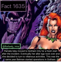 Wow... that Justice League Trailer was just what we needed. Started out fun, and then it got dramatic and you could feel the stakes. Love it! justiceleague dcau dccomics dc batman75 poisonivy Arkham: Fact 1635  @Batfamily_trivia  Pamela Isley moved to Gotham City for a fresh start  after the incident. Eventually her alter ego took over and  she decided to turn to villainous activities. This was the  same year Batman started operations in Gotham. Wow... that Justice League Trailer was just what we needed. Started out fun, and then it got dramatic and you could feel the stakes. Love it! justiceleague dcau dccomics dc batman75 poisonivy Arkham