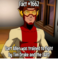 So.... I messed up 😂. I used a picture of Barr Tor not Bart Allen. My bad. I messed up. My bad: Fact 1662  Bart Allen was trained to fight  bu Tim Drake andthe LAPD So.... I messed up 😂. I used a picture of Barr Tor not Bart Allen. My bad. I messed up. My bad