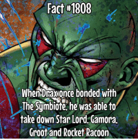 Memes, Star, and 🤖: Fact #1808  When Draxonce bonded with  The Symbiote, he was able to  take down Star Lord Gamora.  Groot and Rocket Racoon So I was talking to @dailygeekfacts on my Discord and we talked about this fact and I asked if I could use this fact.... Here it is 😂 Fact via @dailygeekfacts