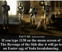 🔹Who has done this before?🔹 - starwars stormtrooper firstorderstormtrooper superbowl swtfa jedi sith more movie me cool instagood dc marvel follow like awesome nerd geek nerdness force jedi sith: FACT 201 a starwars trivia  If you type 1138 on the menu screen of  The Revenge of the Sith disc it will go to  an Easter egg of Yoda breakdancing. 🔹Who has done this before?🔹 - starwars stormtrooper firstorderstormtrooper superbowl swtfa jedi sith more movie me cool instagood dc marvel follow like awesome nerd geek nerdness force jedi sith