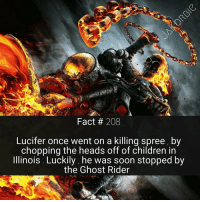 What's the best way to get a child to stop crying ? Ask Lucifer 😈👿 - - - Marvel Comics GhostRider Punisher Daredevil IronFist ScarletWitch Venom MoonKnight Wolverine X23 Thanos Avengers IronMan CaptainAmerica Spiderman BlackPanther DoctorStrange Hulk Thor BlackWidow Deadpool XMen MarvelCinematicUniverse MarvelComics: Fact 208  Lucifer once went on a killing spree, by  chopping the heads off of children in  Illinois Luckily, he was soon stopped by  the Ghost Rider What's the best way to get a child to stop crying ? Ask Lucifer 😈👿 - - - Marvel Comics GhostRider Punisher Daredevil IronFist ScarletWitch Venom MoonKnight Wolverine X23 Thanos Avengers IronMan CaptainAmerica Spiderman BlackPanther DoctorStrange Hulk Thor BlackWidow Deadpool XMen MarvelCinematicUniverse MarvelComics