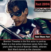 If you've seen Titans what did you think of season one and what do you want to see from season 2. Cause they're making a season 2. Also we need to hope WB gets rid of the Bat Embargo so we can see Bruce in the series. Batman Batman80 DickGrayson Robin Nightwing: Fact 2094  @Batfamilytrivia  Teen Titans Fact  Brenton Thwaites is the first actor to portray  Robin in a live-action television series forty-nine  years after the end of Batman (1966), wherein  Burt Ward starred as the character If you've seen Titans what did you think of season one and what do you want to see from season 2. Cause they're making a season 2. Also we need to hope WB gets rid of the Bat Embargo so we can see Bruce in the series. Batman Batman80 DickGrayson Robin Nightwing