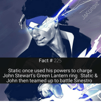 Memes, Green Lantern, and Batman Superman: Fact 225  Static once used his powers to charge  John Stewart's Green Lantern ring Static &  John then teamed up to battle Sinestro Static is probably one of the most underrated characters ever created ☇🤘 - - - DC Comics Static JohnStewart GreenLantern JusticeLeague Batman Superman WonderWoman Aquaman TheFlash Cyborg Sinestro RedLantern YoungJustice Aqualad KidFlash Supergirl GreenArrow DCRebirth DCEU DCComics