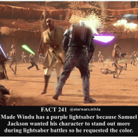 Jedi, Lightsaber, and Memes: FACT 241 @starwars.trivia  Made Windu has a purple lightsaber because Samuel  Jackson wanted his character to stand out more  during lightsaber battles so he requested the color. Mace - 🔹What is your favorite lightsaber color?🔹 - starwars stormtrooper firstorderstormtrooper superbowl swtfa jedi sith more movie me cool instagood dc marvel follow like awesome nerd geek nerdness force jedi sith