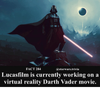 Darth Vader, Jedi, and Memes: FACT 284  @starwars.trivia  Lucasfilm is currently working on a  virtual reality Darth Vader movie. 🔹What Starwars movie do you want Lucasfilm to make?🔹 - starwars stormtrooper firstorderstormtrooper superbowl swtfa jedi sith more movie me cool instagood dc marvel follow like awesome nerd geek nerdness force jedi sith