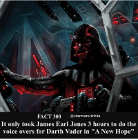 "Darth Vader, Facts, and Memes: FACT 300 astarwars.trivia  It only took James Earl Jones 3 hours to do the  voice overs for Darth Vader in ""A New Hope"" 🎉300 facts! Comment below if you like my page!🎉 - starwars earth bts irma win job EXO DNA DACA MAGA Harvey news nerd weird darth vader"