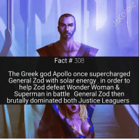 General Zod is one of the most underrated villains of all time ☀️👊: Fact 308  The Greek god Apollo once supercharged  General Zod with solar energy, in order to  help Zod defeat Wonder Woman &  Superman in battle. General Zod then  brutally dominated both Justice Leaguers General Zod is one of the most underrated villains of all time ☀️👊