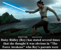 """Daisy Ridley, Memes, and Nerd: FACT 324@starwars.trivia  Daisy Ridley (Rey) has stated several times  that she thought it was obvious in """"The  Force Awakens"""" who Rey's parents were 🔹Who do you think her parents are?🔹 - starwars nerd cool sweet me like follow geek awesome rey stormtrooper clone selfie sunday monday"""