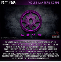 Here's some extra info that I couldn't fit in: When the Star Sapphires imprison other Lanterns, those Lanterns will become Star Sapphires if they're in the crystal for a certain amount of time. The Violet Lantern Corps is pretty cool. So far, Indigo is my least favorite and I don't think that will change because the White and Black Lantern Corps are AWESOME.👌🏼🙌🏼 - QOTD: What is your least favorite Lantern Corps (I think I already asked this but whatever)? Comment below!💥⬇️ - AOTD: Indigo Lantern Corps (Indigo Tribe).🤷🏼♂️ - violetlanterncorps starsapphire starsapphires pinklanterns lanterncorps lanternweek lanterncorpsweek detectivecomics dccomics dcuniverse dcextendeduniverse dctvuniverse dcentertainment dc dcu dceu dctv marveldcfacts_: FACT #345  VIOLET LANTERN CORPS  MARVEL  FACTS  GI CMARVELDCFACTS  THE VIOLET LANTERN CORPSIS FUELED BY LOVE. ALL OF THE MEMBERS ARE  CURRENTLY FEMALE BUT ANYONE CAN JOIN. IT JUST THAT MOST MALES ARE NOT  WORTHY THE MEMBERS ARE CALLEO STAR SAPPHIRES ANO THEIR RINGS  ENABLE THEM TO FLY. CREATE A PROTECTIVE AURA. AND CREATE VIOLET LIGHT  CONSTRUCTS. THEY ALSO HAVE A UNIQUE ABILITY WHERE THEY RE ABLE TO  IMPRISON BEINGS FROM OTHER LANTERN CORPS INSIDE OF A CRYSTAL. THEY'RE  ALSO ABLE TO TELEPORT AWAY FROM ATTACKERS AND WHEN THEY RE CONSTRUCTS  ARE DESTROYED. THEY RELEASE A DISORIENTING DUST Here's some extra info that I couldn't fit in: When the Star Sapphires imprison other Lanterns, those Lanterns will become Star Sapphires if they're in the crystal for a certain amount of time. The Violet Lantern Corps is pretty cool. So far, Indigo is my least favorite and I don't think that will change because the White and Black Lantern Corps are AWESOME.👌🏼🙌🏼 - QOTD: What is your least favorite Lantern Corps (I think I already asked this but whatever)? Comment below!💥⬇️ - AOTD: Indigo Lantern Corps (Indigo Tribe).🤷🏼♂️ - violetlanterncorps starsapphire starsapphires pinklanterns lanterncorps lanternweek lanterncorpsweek detectivecomics dccomics dcu