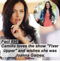 """Abc, Facts, and Memes: Fact 896  Camilla loves the show """"Fixer  Upper"""" and wishes she was  Joanna Gaines.  Factsforgreys Fact 896😱 Camilla loves the show """"Fixer Upper"""" and wishes she was Joanna Gaines. — factsforgreys_camilla greys greysanatomy camillaluddington jowilson jolex joannagaines fixerupper chipandjoannagaines shondaland abc ga tgit like facts likeforlike like4like dancemoms"""
