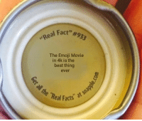 """Emoji, Facts, and Best: )Fact"""" #933  The Emoji Movie  in 4k is the  best thing  ever  he Real Facts"""