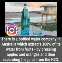Apple, Juice, and Memes: Fact Point  There is a bottled water company in  Australia which extracts 100% of its  water from fruits by pressing  apples and oranges and then  separating the juice from the H20. did you know fact point , education amazing dyk unknown facts daily facts💯 didyouknow follow follow4follow f4f factpoint instafact awesome world worldfacts like like4ike tag friends Don't forget to tag your friends 🤘