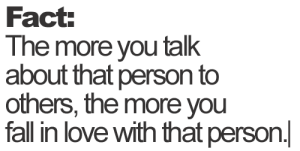 https://iglovequotes.net/: Fact:  The more you talk  about that person to  others, the more you  fall in love with that person https://iglovequotes.net/
