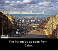Memes, 🤖, and Cairo: FACTORY  The Pyramids as seen from  Cairo.