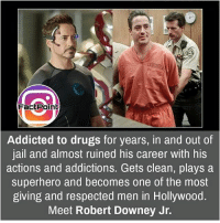 Jail, Memes, and Robert Downey Jr.: FactPoint  Addicted to drugs for years, in and out of  jail and almost ruined his career with his  actions and addictions. Gets clean, plays a  superhero and becomes one of the most  giving and respected men in Hollywood.  Meet Robert Downey Jr. Follow our page for more Facts 😇 Don't forget to tag your friends 💖