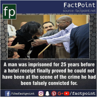 Crime, Facts, and Friends: FactPoint  source: factpoint.net  A man was imprisoned for 25 years before  a hotel receipt finally proved he could not  have been at the scene of the crime he had  been falsely convicted for.  f/thefactpoint  O.PG-E /factpoint Fact sources mentioned at www.FactPoint.net- did you know fact point , education amazing dyk unknown facts daily facts💯 didyouknow follow follow4follow earth science commonsense f4f factpoint instafact awesome world worldfacts like like4ike tag friends Don't forget to tag your friends 👍