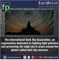 Fact sources mentioned at www.FactPoint.net- did you know fact point , education amazing dyk unknown facts daily facts💯 didyouknow follow follow4follow earth science commonsense f4f factpoint instafact awesome world worldfacts like like4ike tag friends Don't forget to tag your friends 👍: FactPoint  source: factpoint.net  The International Dark Sky Association, an  organization dedicated to fighting light pollution  and preserving the night sky in areas around the  planet called dark sky reserves.  f/thefactpoint  O.PG-E /factpoint Fact sources mentioned at www.FactPoint.net- did you know fact point , education amazing dyk unknown facts daily facts💯 didyouknow follow follow4follow earth science commonsense f4f factpoint instafact awesome world worldfacts like like4ike tag friends Don't forget to tag your friends 👍