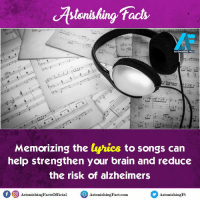 Did you know? rvcjinsta: facts  ASTONISHING FACTS  Memorizing the  lyrics to songs can  help strengthen your brain and reduce  the risk of alzheimers  of O AstonishingFactsofficial  Astonishin Fact-com  Astonishing Ft Did you know? rvcjinsta