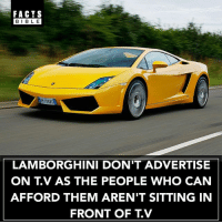Wow 👀: FACTS  BIBLE  BIBL E  13810  LAMBORGHINI DON'T ADVERTISE  ON T.V AS THE PEOPLE WHO CAN  AFFORD THEM AREN'T SITTING IN  FRONT OF TV Wow 👀
