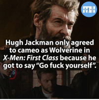 "Batman, Facts, and Memes: FACTS HEROES  Hugh Jackman  only agreed  to cameo as Wolverine in  X-Men: First Class because he  got to say ""Go fuck yourself"" ▲▲ - What's your favourite cameo in a Comicbook movie? My fav is from Spider-Man 3 cause it wasn't just for laughs but progressed the story and character. - My other IG accounts @factsofflash @yourpoketrivia @webslingerfacts ⠀⠀⠀⠀⠀⠀⠀⠀⠀⠀⠀⠀⠀⠀⠀⠀⠀⠀⠀⠀⠀⠀⠀⠀⠀⠀⠀⠀⠀⠀⠀⠀⠀⠀⠀⠀ ⠀⠀--------------------- batmanvssuperman xmen batman superman wonderwoman deadpool spiderman hulk thor ironman marvel captainmarvel theflash wolverine daredevil aquaman justiceleague youngjustice blackpanther greenlantern starwars captainmarvel batmanvsuperman captainamerica homecoming logan thanos like4like lexluthor"