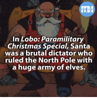 ▲▲ - Merry Christmas! - Also check out my other IG accounts @factsofflash @yourpoketrivia @webslingerfacts ⠀⠀⠀⠀⠀⠀⠀⠀⠀⠀⠀⠀⠀⠀⠀⠀⠀⠀⠀⠀⠀⠀⠀⠀⠀⠀⠀⠀⠀⠀⠀⠀⠀⠀⠀⠀ ⠀⠀--------------------- batmanvssuperman xmen batman superman wonderwomen deadpool spiderman hulk thor ironman marvel captainmarvel theflash wolverine daredevil aquaman justiceleague youngjustice blackpanther greenlantern joker captainmarvel batmanvsuperman captainamerica homecoming flash santaclaus nightwing avengers: FACTS HEROES  In Lobo: Paramilitary  Christmas Special, Santa  was a brutal dictator who  ruled the North Pole with  a huge army of elves. ▲▲ - Merry Christmas! - Also check out my other IG accounts @factsofflash @yourpoketrivia @webslingerfacts ⠀⠀⠀⠀⠀⠀⠀⠀⠀⠀⠀⠀⠀⠀⠀⠀⠀⠀⠀⠀⠀⠀⠀⠀⠀⠀⠀⠀⠀⠀⠀⠀⠀⠀⠀⠀ ⠀⠀--------------------- batmanvssuperman xmen batman superman wonderwomen deadpool spiderman hulk thor ironman marvel captainmarvel theflash wolverine daredevil aquaman justiceleague youngjustice blackpanther greenlantern joker captainmarvel batmanvsuperman captainamerica homecoming flash santaclaus nightwing avengers