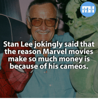 Memes, Stan Lee, and Deadpool: FACTS HEROES  Stan Lee jokingly said that  the reason Marvel movies  make so much money is  because of his cameos. ▲▲ - What is your favourite Stan Lee cameo? - My other IG accounts @factsofflash @yourpoketrivia @webslingerfacts ⠀⠀⠀⠀⠀⠀⠀⠀⠀⠀⠀⠀⠀⠀⠀⠀⠀⠀⠀⠀⠀⠀⠀⠀⠀⠀⠀⠀⠀⠀⠀⠀⠀⠀⠀⠀ ⠀⠀--------------------- batmanvssuperman xmen batman superman wonderwomen deadpool spiderman hulk thor ironman marvel captainmarvel theflash wolverine daredevil aquaman justiceleague youngjustice blackpanther greenlantern starwars captainmarvel batmanvsuperman captainamerica batcave wallywest barryallen like4like stanlee