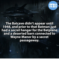 ▲▲ - The BatCave!! - My other IG accounts @factsofflash @yourpoketrivia @webslingerfacts ⠀⠀⠀⠀⠀⠀⠀⠀⠀⠀⠀⠀⠀⠀⠀⠀⠀⠀⠀⠀⠀⠀⠀⠀⠀⠀⠀⠀⠀⠀⠀⠀⠀⠀⠀⠀ ⠀⠀--------------------- batmanvssuperman xmen batman superman wonderwomen deadpool spiderman hulk thor ironman marvel captainmarvel theflash wolverine daredevil aquaman justiceleague youngjustice blackpanther greenlantern starwars captainmarvel batmanvsuperman captainamerica batcave wallywest barryallen like4like savitar: FACTS HEROES  The Batcave didn't appear until  1948, and prior to that Batman just  had a secret hangar  for the Batplane  and a deserted barn connected to  Wayne Manor by a secret  passageway. ▲▲ - The BatCave!! - My other IG accounts @factsofflash @yourpoketrivia @webslingerfacts ⠀⠀⠀⠀⠀⠀⠀⠀⠀⠀⠀⠀⠀⠀⠀⠀⠀⠀⠀⠀⠀⠀⠀⠀⠀⠀⠀⠀⠀⠀⠀⠀⠀⠀⠀⠀ ⠀⠀--------------------- batmanvssuperman xmen batman superman wonderwomen deadpool spiderman hulk thor ironman marvel captainmarvel theflash wolverine daredevil aquaman justiceleague youngjustice blackpanther greenlantern starwars captainmarvel batmanvsuperman captainamerica batcave wallywest barryallen like4like savitar